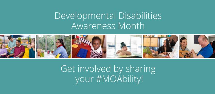 Developmental Disability Awareness Month, March 2021